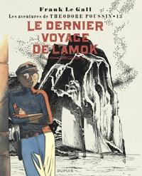 Frank Le Gall - Théodore Poussin Tome 13 : Le dernier voyage de l'amok.