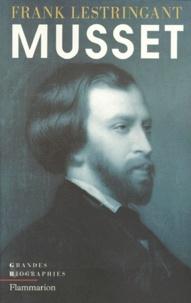 Frank Lestringant - Alfred de Musset.