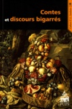 Frank Lestringant - Contes et discours bigarrés.