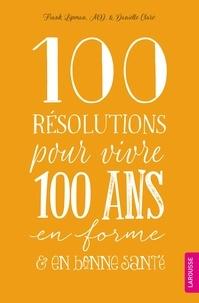 Deedr.fr 100 résolutions pour vivre 100 ans en forme & en bonne santé Image