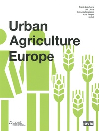Frank Lohrberg et Lilli Licka - Urban Agriculture Europe.