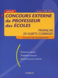 Frank Marchand - Concours externe de professeur des écoles - Français, 20 sujets corrigés, Concours de l 'enseignement Session 2000-2003.