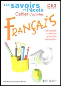 Frank Marchand - Français CE2, cycle 3 - Cahier d'activités,  Grammaire, orthographe, vocabulaire, conjugaison.