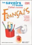 Frank Marchand - Français CM2 - Cahier d'activités.