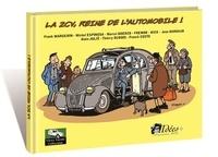 Frank Margerin et Marcel Uderzo - La 2 CV, reine de l'automobile !.