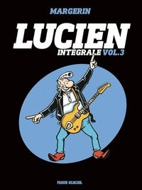 Frank Margerin - Lucien Intégrale Tome 3 : .