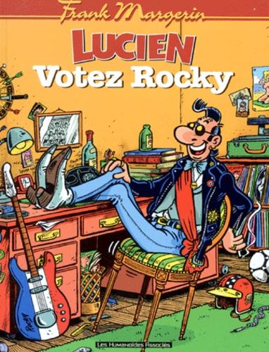 Frank Margerin - Lucien Tome 1 : Votez Rocky.