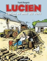 Frank Margerin - Lucien Tome 5 : Lucien se met au vert.