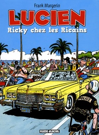 Frank Margerin - Lucien Tome 7 : Ricky chez les Ricains.