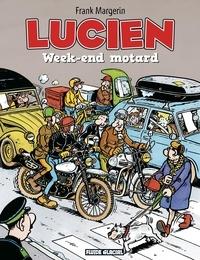 Frank Margerin - Lucien Tome 8 : Week-end motard.