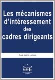 Frank Martin Laprade - Les mécanismes d'intéressement des cadres dirigeants.