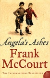 Frank McCourt - Angela's Ashes - A Memoir of a Childhood.