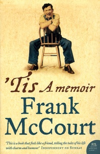 Frank McCourt - 'Tis - A Memoir.
