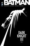 Frank Miller et Brian Azzarello - Batman - Dark Knight III Tome 1 : .