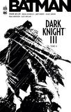 Frank Miller et Brian Azzarello - Batman - Dark Knight III Tome 4 : .