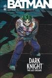 Frank Miller et Brian Azzarello - Batman  : Dark Knight The Last Crusade.