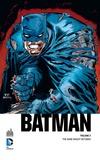 Frank Miller - Batman  : The Dark Knight returns.