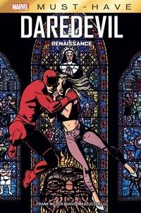Frank Miller et David Mazzucchelli - Daredevil  : Renaissance.