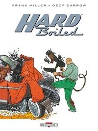 Frank Miller et Geof Darrow - Hard Boiled.