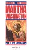 Frank Miller - Martha Washington T01 - Le Rêve américain.