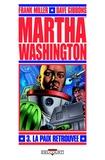Frank Miller - Martha Washington T03 - La Paix retrouvée.