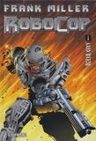 Frank Miller et Steven Grant - Robocop Tome 1 : Delta city.