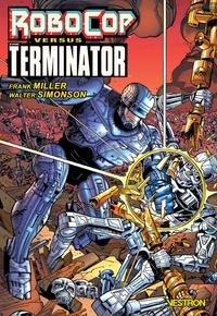 Frank Miller et Walter Simonson - RoboCop vs. Terminator.