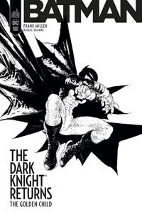 Frank Miller et Rafael Grampa - The Dark Knight Returns - The Golden Child.
