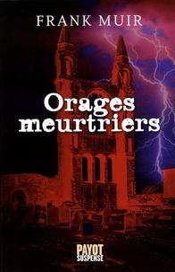Frank Muir - Orages meurtriers.