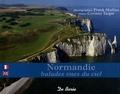 Frank Mulliez et Corinne Targat - Normandie - Balades vues du ciel, édition bilingue français-anglais.