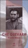 Frank Niess - Che Guevara.