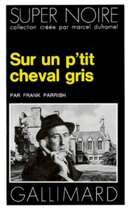 Frank Parrish - Sur un p:':tit cheval gris.