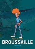 Frank Pé et Michel de Bom - Broussaille Intégrale Tome 1 : .