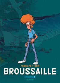 Broussaille Intégrale Tome 1.pdf
