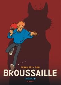 Frank Pé et Michel de Bom - Broussaille Intégrale Tome 2 : .