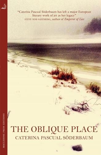 The Oblique Place