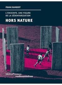 Histoiresdenlire.be Hors nature - L'enceinte, une figure de la sédentarisation Image
