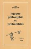 Frank Ramsey - Logique, philosophie et probabilités.