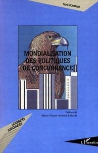 Frank Romano - Mondialisation des politiques de concurrence.