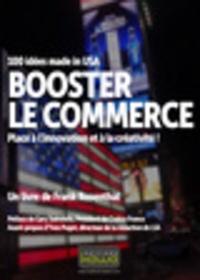Booster le commerce - 100 idées made in USA - Place à linnovation et à la créativité!.pdf