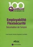 Frank Rouault et Christian Drugmand - Employabilité - Flexisécurité - Sécurisation de l'emploi.