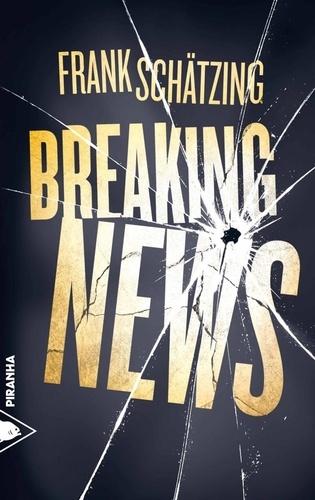 Frank Schätzing - Breaking news.