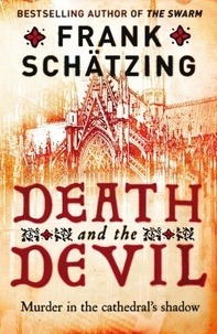 Frank Schätzing - Death and the Devil.