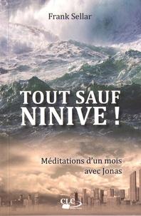 Tout sauf Ninive! - Méditations dun mois avec Jonas.pdf