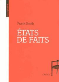 Frank Smith - Etats de faits.