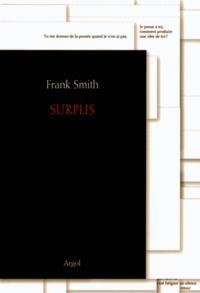 Frank Smith - Surplis.