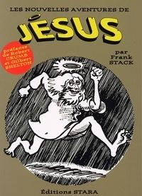 Frank Stack - Les nouvelles aventures de Jésus.