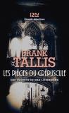 Frank Tallis - Les carnets de Max Liebermann  : Les pièges du crépuscule.