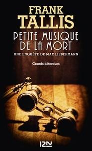 Frank Tallis - Les carnets de Max Liebermann  : Petite musique de la mort.