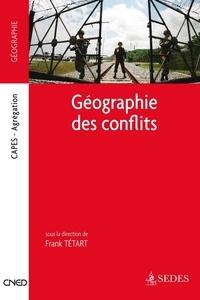 Frank Tétart - Géographie des conflits - Capes - Agrégations.